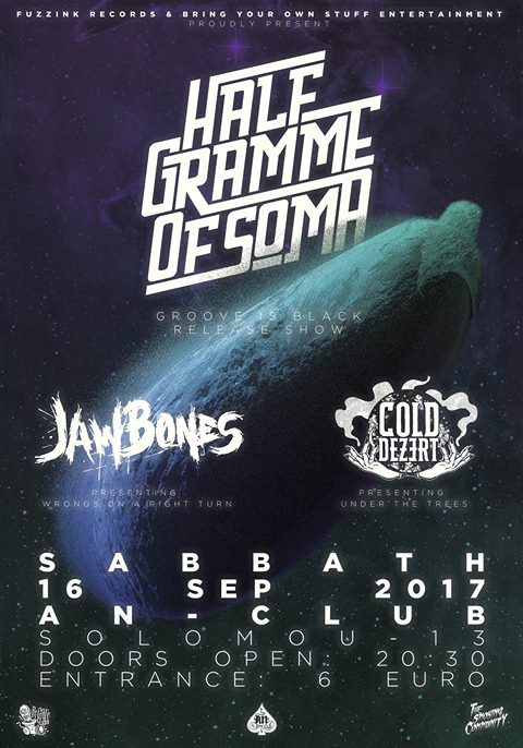 16.09.2017 – Half Gramme of Soma (Groove is Black / Release live show)